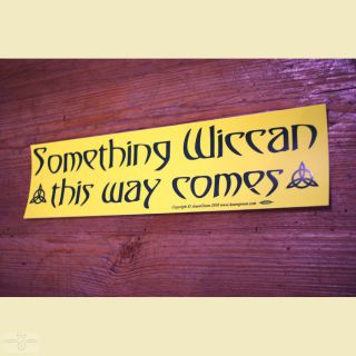Aufkleber Something Wiccan...this way comes
