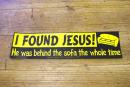 Aufkleber I found Jesus.......