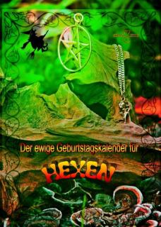 Der Hexen-Geburtstagskalender, Hexenkalender von Druidenmarkt und Haideè Zindler