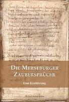 Merseburger Zaubersprüche, W. Beck, C. Markus