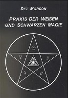 Praxis der weißen und schwarzen Magie, D. Morson