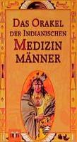 Orakel der indianischen Medizinmänner