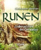 Runen - Zauberzeichen der Germanen, C. Weidner