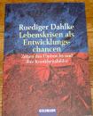 Lebenskrisen als Entwicklungschancen, Rüdiger...