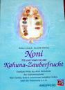 Noni Kahuna Zauberfrucht, W. Lübeck H. Hannes, Z 1