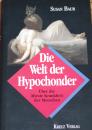Die Welt der Hypochonder, S. Baur