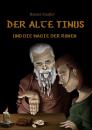 Der alte Tinus und die Magie der Runen (Runenfachbuch),...