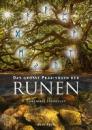 Das große Praxisbuch der Runen, C. Steinfeld