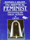 The Skeptical Feminist, B. Walker (english)