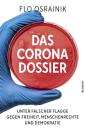 Das Corona Dossier, Flo Osrainik
