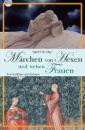 Märchen von Hexen und weisen Frauen, Früh S.
