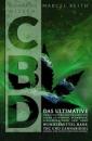 Kompaktes Wissen: CBD, Keith M.